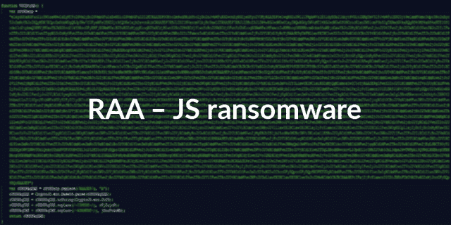 RAA – An entirely new JS ransomware delivering Pony malware